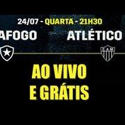 Botafogo x Atlético-MG: como assistir ao vivo e de graça com link na internet