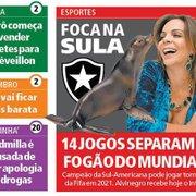 Jornal 'foca na Sula' e avisa que 14 jogos separam o Botafogo do Mundial-2021