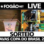 AO VIVO! FogãoNET repercute definição de rival do Botafogo nas oitavas de final da Copa do Brasil-2020