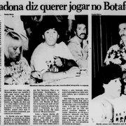 'Maradona diz que ainda vai jogar no Botafogo': Como foi a investida no craque argentino