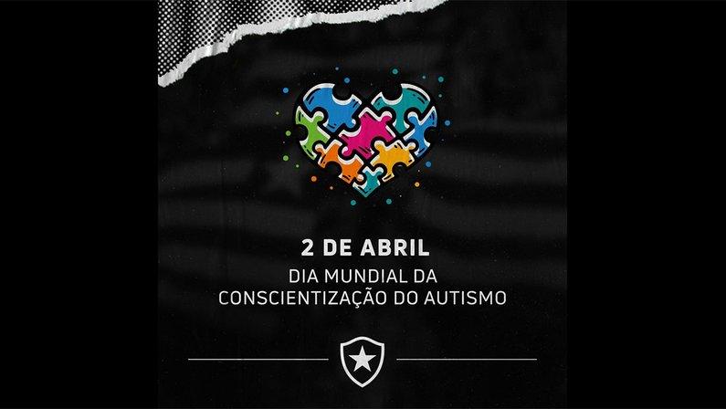 Botafogo faz homenagem ao dia mundial da conscientização do autismo