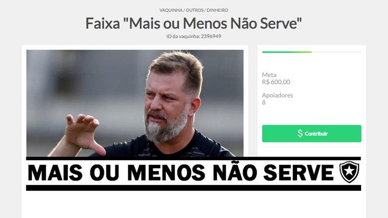 """Vaquinha para faixa """"mais ou menos não serve"""" da torcida do Botafogo"""